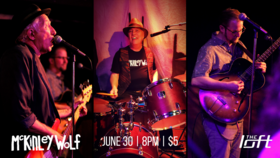 McKinley Wolf @ The Loft (Victoria) Jun 30 2018 - Mar 26th @ The Loft (Victoria)