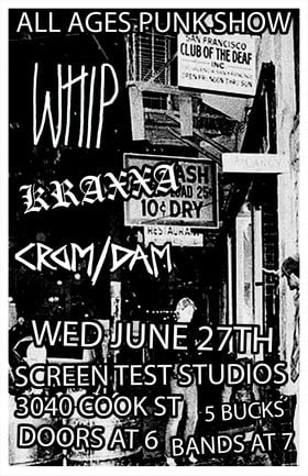 ALL AGES PUNK SHOW - Whip (Winnipeg Punk) w/ Kraxxa and Crom/Dam: Whip, Kraxxa, Crom/Dam @ Screen Test Studios Jun 27 2018 - Mar 26th @ Screen Test Studios