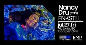 Sink Deep w/: NANCY DRU, Fnkstll @ Copper Owl Jul 27 2018 - Mar 22nd @ Copper Owl