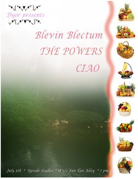 Musical Performance: Blevin Blectum, Powers, CIAO @ Upside Studios Jul 5 2018 - Mar 23rd @ Upside Studios