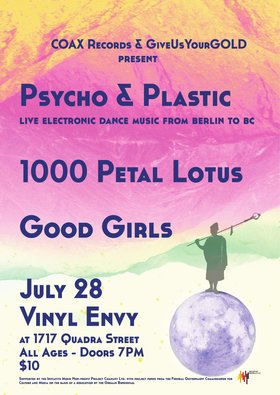 Psycho & Plastic Album Release: Psycho & Plastic  (Berlin), Good Girls, 1000 Petal Lotus @ Vinyl Envy Jul 28 2018 - Feb 19th @ Vinyl Envy