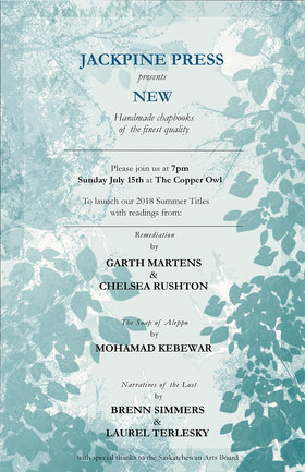 JackPine Summer Book Launch: Garth Martens, Bren Simmers, Mohammad Kebbewar @ Copper Owl Jul 15 2018 - Feb 22nd @ Copper Owl