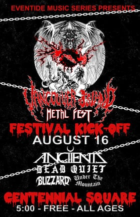 Eventide // VIMF Present: Metal Fest Kick Off - Early Show: Anciients, Dead Quiet, BuzzArd, Under the Mountain @ Centennial Square Aug 16 2018 - Feb 16th @ Centennial Square