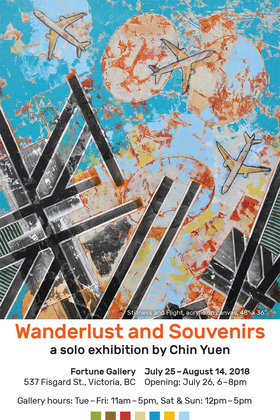 Wanderlust and Souvenirs: Chin Yuen @ Fortune Gallery Jul 25 2018 - Feb 16th @ Fortune Gallery