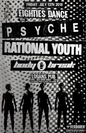 EIGHTIES DANCE!!: Psyche, RATIONAL YOUTH, BODY BREAK, Interzone @ Logan
