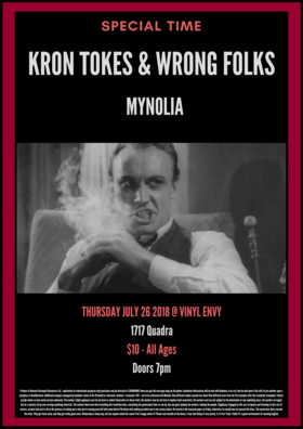 Kron Tokes and The Wrong Folks, Mynolia @ Vinyl Envy Jul 26 2018 - Feb 22nd @ Vinyl Envy