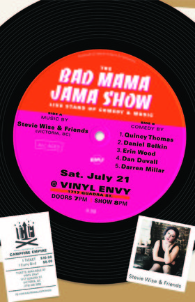 The Bad Mama Jama Show 8: Stevie Wise, Dan Duvall , Darren Millar, Erin Wood, Daniel Belkin, Quincy Thomas @ Vinyl Envy Jul 21 2018 - Feb 22nd @ Vinyl Envy