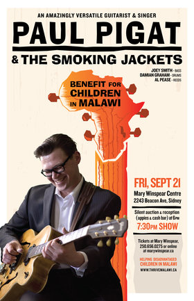Paul Pigat & the Smoking Jackets - A Malawi Benefit: Paul Pigat (virtuoso guitarist and singer), Damian Graham (drums), Joey Smith (bass), Al Pease (reeds) @ The Mary Winspear Centre Sep 21 2018 - Feb 17th @ The Mary Winspear Centre