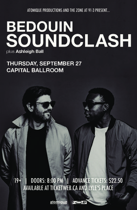 Bedouin Soundclash, Ashleigh Ball @ Capital Ballroom Sep 27 2018 - May 19th @ Capital Ballroom