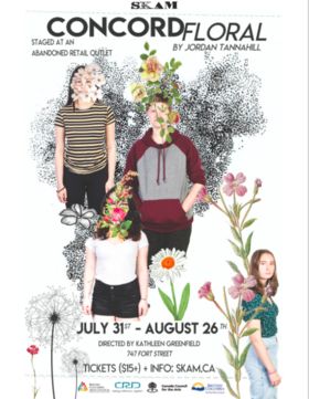 Concord Floral by Jordan Tannahill: A Theatre SKAM Production Staged in an Abandoned Retail Outlet @ 747 Fort Street @ abandoned retail store Jul 31 2018 - Feb 19th @ 747 Fort Street @ abandoned retail store