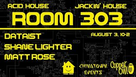Room 303: Dataist , Shane Lighter, Matt Rose @ Copper Owl Aug 3 2018 - Feb 19th @ Copper Owl