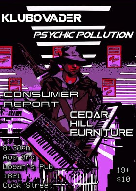 KLUBOVADER, Psychic Pollution, Consumer Report, CHF @ Logan
