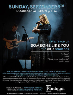 Direct From The UK - Someone Like You - The Adele Songbook: Katie Markham @ Elements Casino - Victoria Sep 9 2018 - Dec 12th @ Elements Casino - Victoria