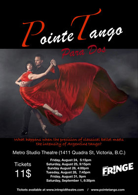 Para Dos at the Victoria Fringe Festival 2018: Presented by PointeTango @ Metro Studio Aug 24 2018 - Feb 22nd @ Metro Studio