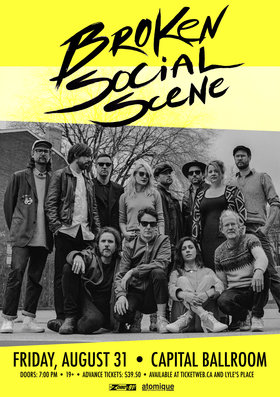 Broken Social Scene, The Belle Game @ Capital Ballroom Aug 31 2018 - Feb 22nd @ Capital Ballroom