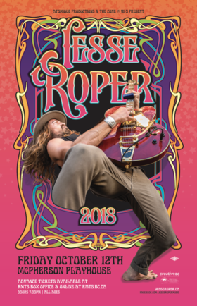 Jesse Roper, Plus Guests @ McPherson Playhouse Oct 12 2018 - Mar 25th @ McPherson Playhouse