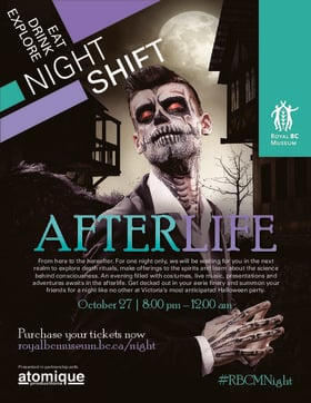 Night Shift: After Life @ Royal BC Museum Oct 27 2018 - Feb 18th @ Royal BC Museum