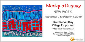 New Work by Monique Duguay: Monique Duguay @ Brentwood Bay Village Empourium Sep 7 2018 - Aug 19th @ Brentwood Bay Village Empourium