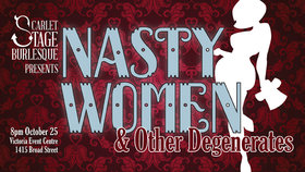 Nasty Women and Other Degenerates @ Victoria Event Centre Oct 25 2018 - Aug 22nd @ Victoria Event Centre