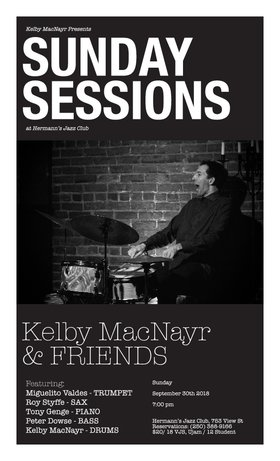 The Sunday Sessions: Kelby MacNayr and Friends feat. Miguelito Valdes @ Hermann