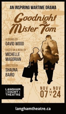 Goodnight Mister Tom @ Langham Court Theatre Nov 7 2018 - Jan 16th @ Langham Court Theatre