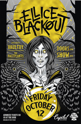 Ellice Blackout, Vaultry, The Faceplants @ Capital Ballroom Oct 12 2018 - Jun 17th @ Capital Ballroom