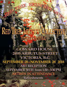 RED TREE BRANCHES OUT: Kathleen Lightman  (Artist) (Fibre), Terry Chandler  (Artist), Judy Walker  (Artist), Hedi Kovacs  (Artist), Diane MacDonald  (Photographer), Mira Petrie   (Artist), Diane Kremmer  (Artist), Eve Pollard  (Photographer) @ Goward House Gallery Sep 28 2018 - May 19th @ Goward House Gallery