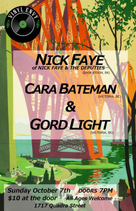 Nick Faye, Cara Bateman, Gord Light @ Vinyl Envy Oct 7 2018 - May 19th @ Vinyl Envy