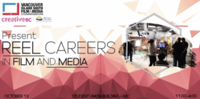 Reel Careers: Film and Media @ Student Union Building, University of Victoria Oct 13 2018 - Feb 20th @ Student Union Building, University of Victoria