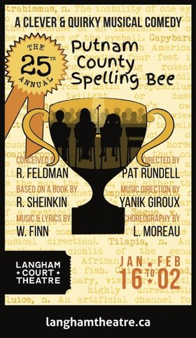The 25th Annual Putnam County Spelling Bee @ Langham Court Theatre Jan 16 2019 - Jan 21st @ Langham Court Theatre