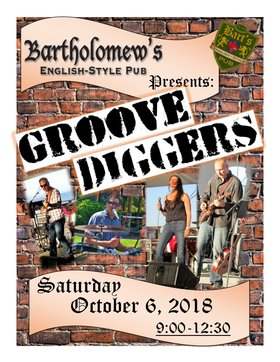 Groove Diggers @ Bartholomews Pub Oct 6 2018 - May 19th @ Bartholomews Pub
