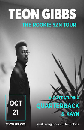 Rookie SZN Tour: Teon Gibbs, Quarterback, Kayn @ Copper Owl Oct 21 2018 - May 19th @ Copper Owl