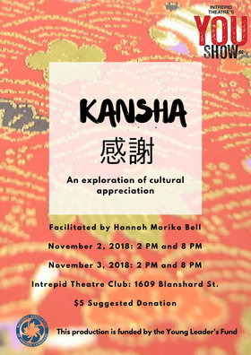 Kansha @ Intrepid Theatre Club Nov 2 2018 - Dec 13th @ Intrepid Theatre Club