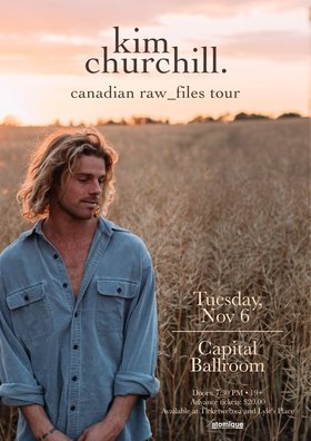 Kim Churchill (solo), Ocie Elliott @ Capital Ballroom Nov 6 2018 - Jan 16th @ Capital Ballroom