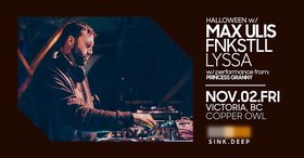 Halloween - Sink Deep w/: Max Ulis, Fnkstll, Lyssa @ Copper Owl Nov 2 2018 - Apr 22nd @ Copper Owl