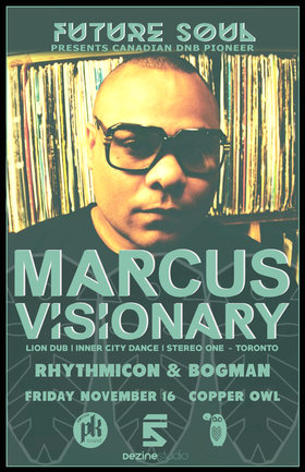 Future Soul presents: MARCUS VISIONARY, Rhythmicon, Bogman @ Copper Owl Nov 16 2018 - Mar 20th @ Copper Owl