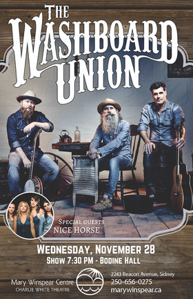 Washboard Union, Nice Horse  @ The Mary Winspear Centre Nov 28 2018 - Apr 19th @ The Mary Winspear Centre