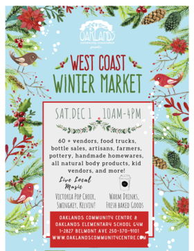 Oaklands West Coast Winter Market: Victoria Pop Choir, Swingkey, Kelvin @ Oaklands Community Association Dec 1 2018 - Jan 16th @ Oaklands Community Association
