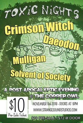 Toxic Nights: A post-apocalyptic evening at The Copper Owl with: Crimson Witch, Daeodon, Mulligan, Solvent Of Society @ Copper Owl Nov 8 2018 - Dec 13th @ Copper Owl