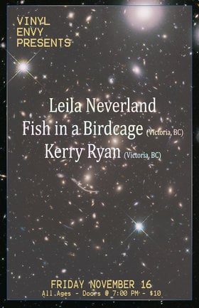 Leila Neverland, Fish in a Birdcage, Kerry Ryan @ Vinyl Envy Nov 16 2018 - Mar 18th @ Vinyl Envy