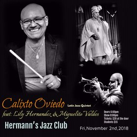 Calixto Oviedo & Cuban Jazz Band feat. Lily Hdez & Miguel Valdes @ Hermann