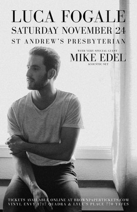 Luca Fogale, Mike Edel @ St. Andrews Presbyterian Church Nov 24 2018 - Aug 24th @ St. Andrews Presbyterian Church