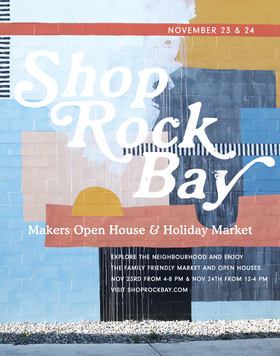Shop Rock Bay: Makers Open House & Holiday Market @ Rock Bay (various locations) Nov 23 2018 - Mar 24th @ Rock Bay (various locations)