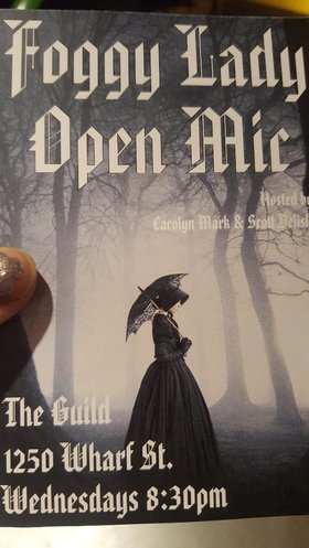 Foggy Lady Open Mic: Carolyn Mark, Scott Delisle @ The Guild Nov 14 2018 - Apr 19th @ The Guild