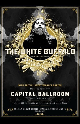 White Buffalo, Spencer Burton @ Capital Ballroom Mar 14 2019 - Feb 20th @ Capital Ballroom