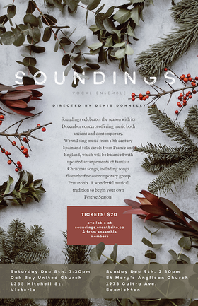 Soundings Vocal Ensemble @ Oak Bay United Church Dec 8 2018 - Dec 12th @ Oak Bay United Church
