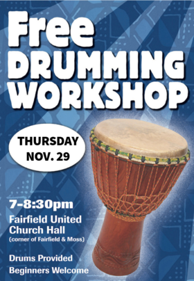 FREE DRUMMING WORKSHOP @ Fairfield United Church Nov 29 2018 - Jan 16th @ Fairfield United Church