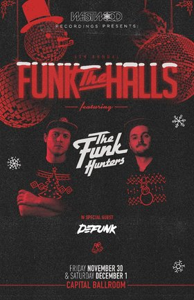 The Funk Hunters, Defunk @ Capital Ballroom Nov 30 2018 - Jan 16th @ Capital Ballroom