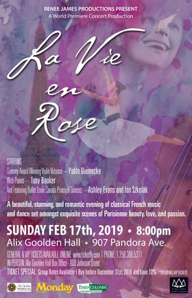 La Vie en Rose: Pablo Diemecke, Tony Booker, Ashley Evans, Ian Szkolak @ Alix Goolden Performance Hall Feb 17 2019 - Feb 22nd @ Alix Goolden Performance Hall