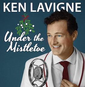 Under the Mistletoe: Ken Lavigne @ Royal Theatre Dec 4 2018 - Dec 16th @ Royal Theatre